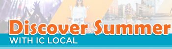 Discover Summer with IC Local