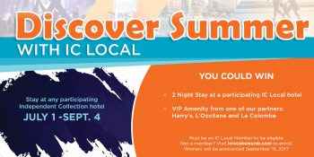 Discover Summer with IC Local, Stay at any participating Independent Collection hotel July 1 - Sept. 4